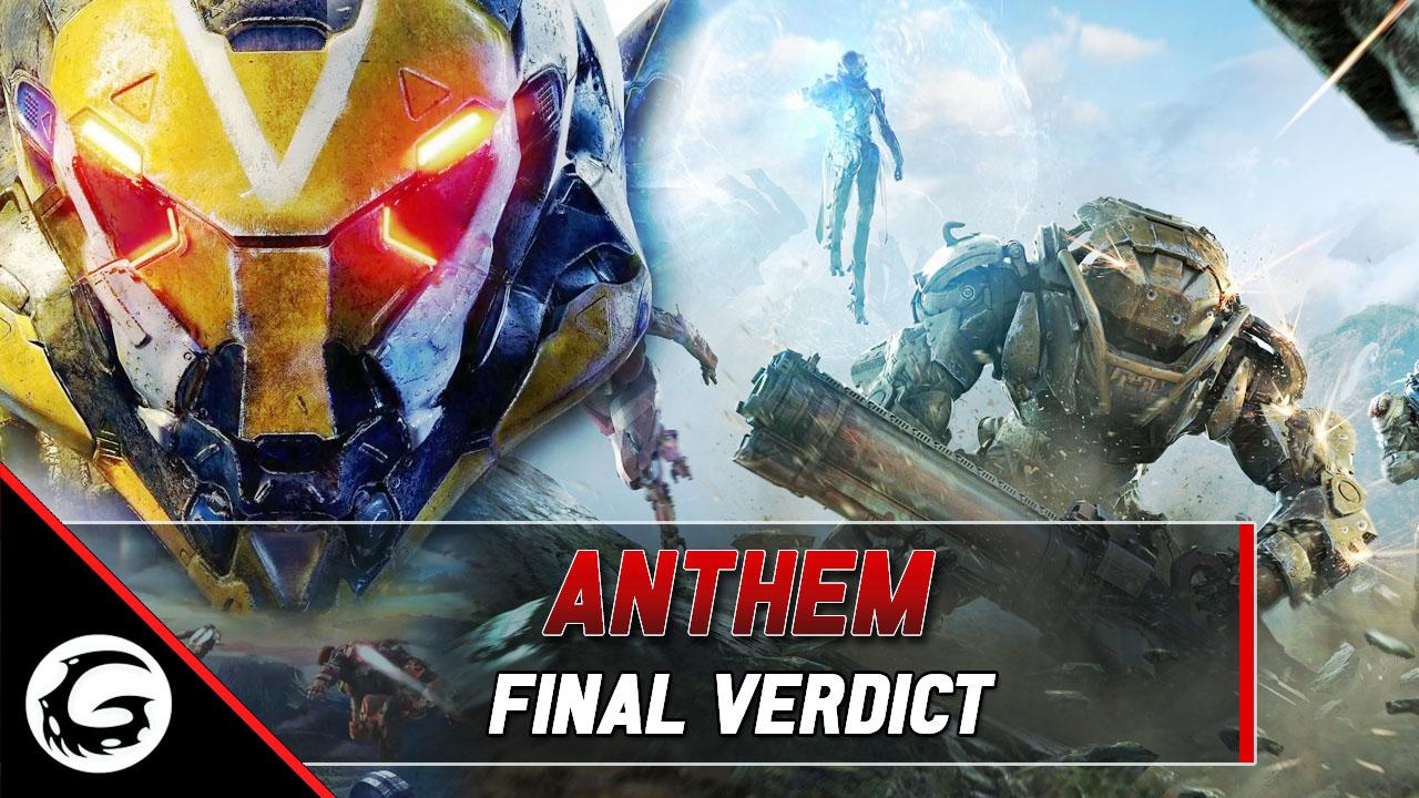 Anthem The Final Verdict - Catastrophic Failure?   Gaming