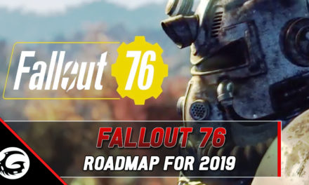 Fallout 76 Roadmap For 2019 Revealed