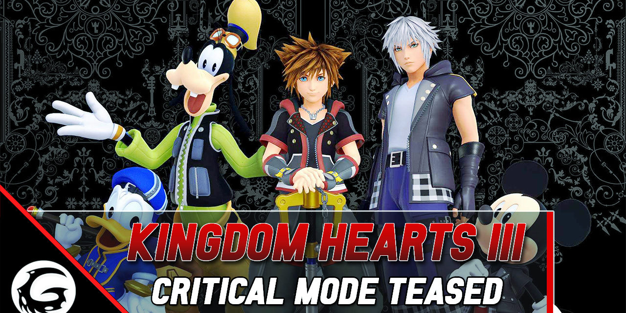 Kingdom Hearts III's Director Teases Critical Mode