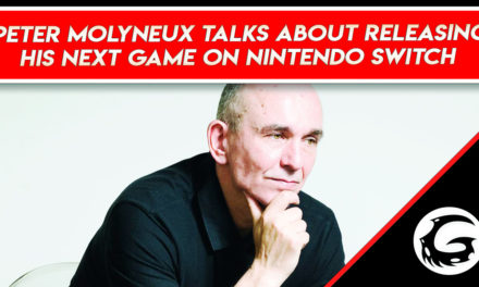 Peter Molyneux Talks About Releasing His Next Game On Nintendo Switch