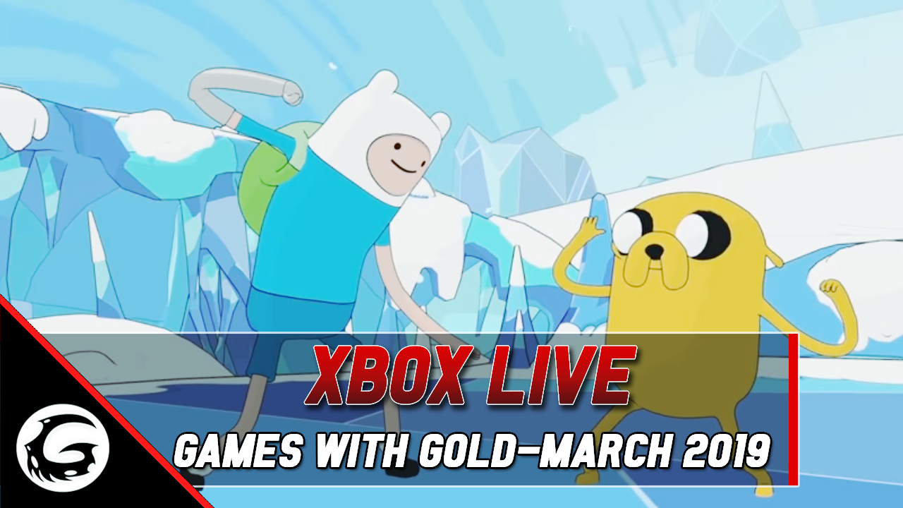 Xbox Live Games With Gold For March 2019 | Gaming instincts
