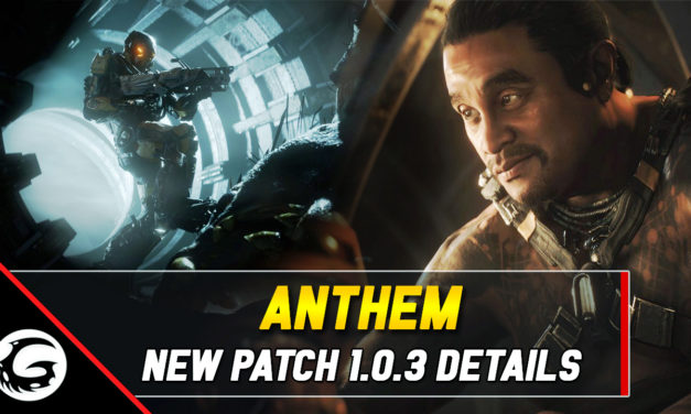 Anthem Patch 1.0.3 Update & Discussion (+Gameplay)