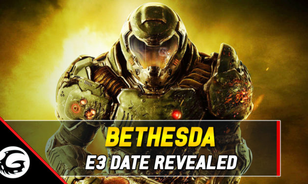 Bethesda Announces E3 2019 Conference Schedule