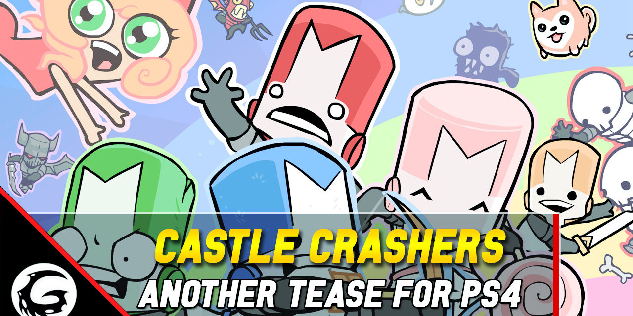 The Behemoth Teases Castle Crashers Yet Again, This Time For PS4