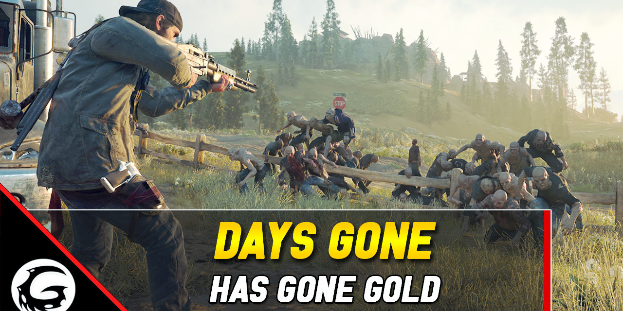 Days Gone Goes Gold – PS4 Exclusive is Finished