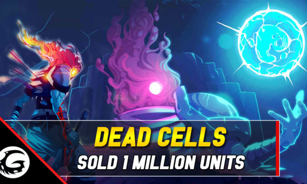 Dead Cells Sales Surpassed 1 Million Units