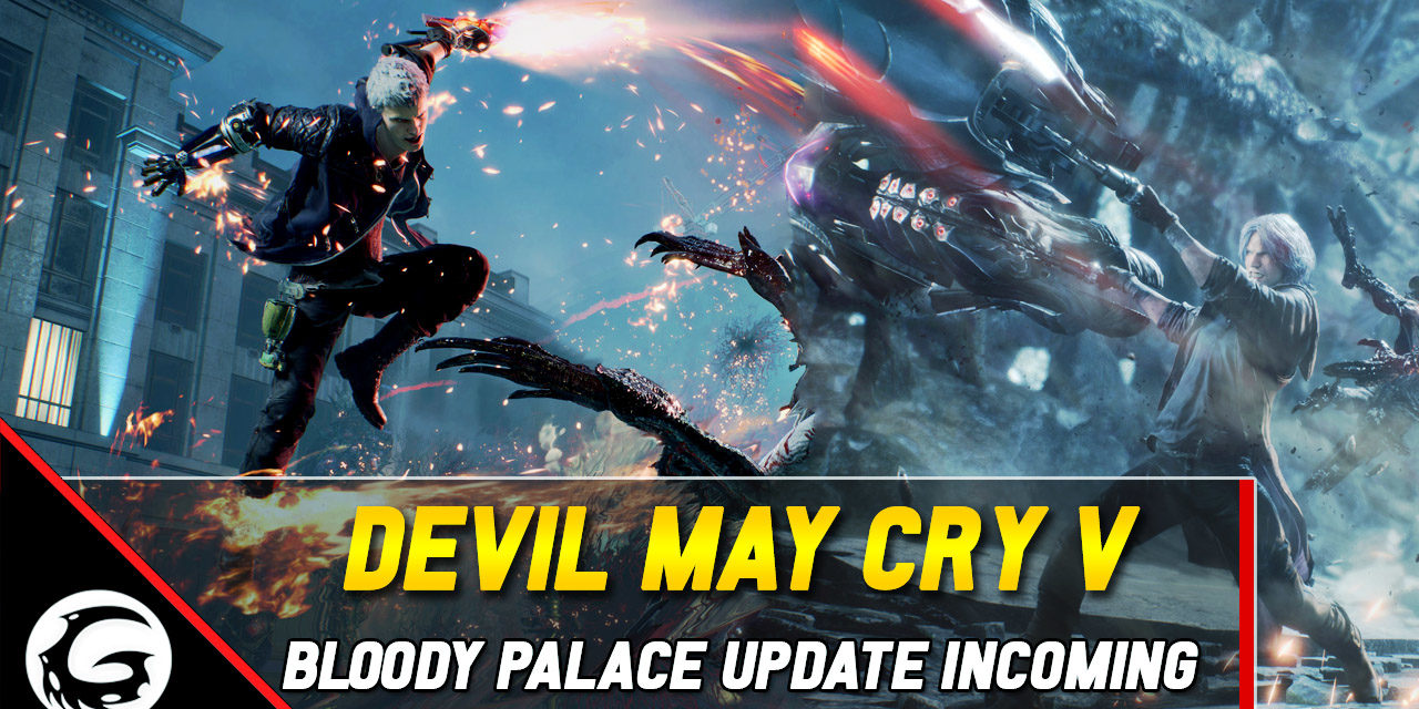 Free Update Brings Bloody Palace To Devil May Cry V Next Month