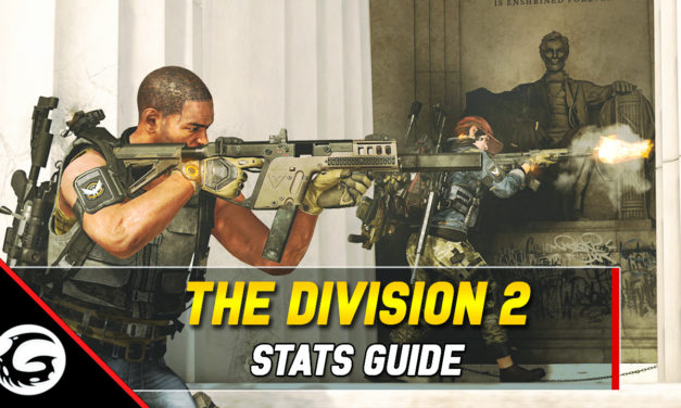 Division 2 Complete Stats Guide – New Player Friendly