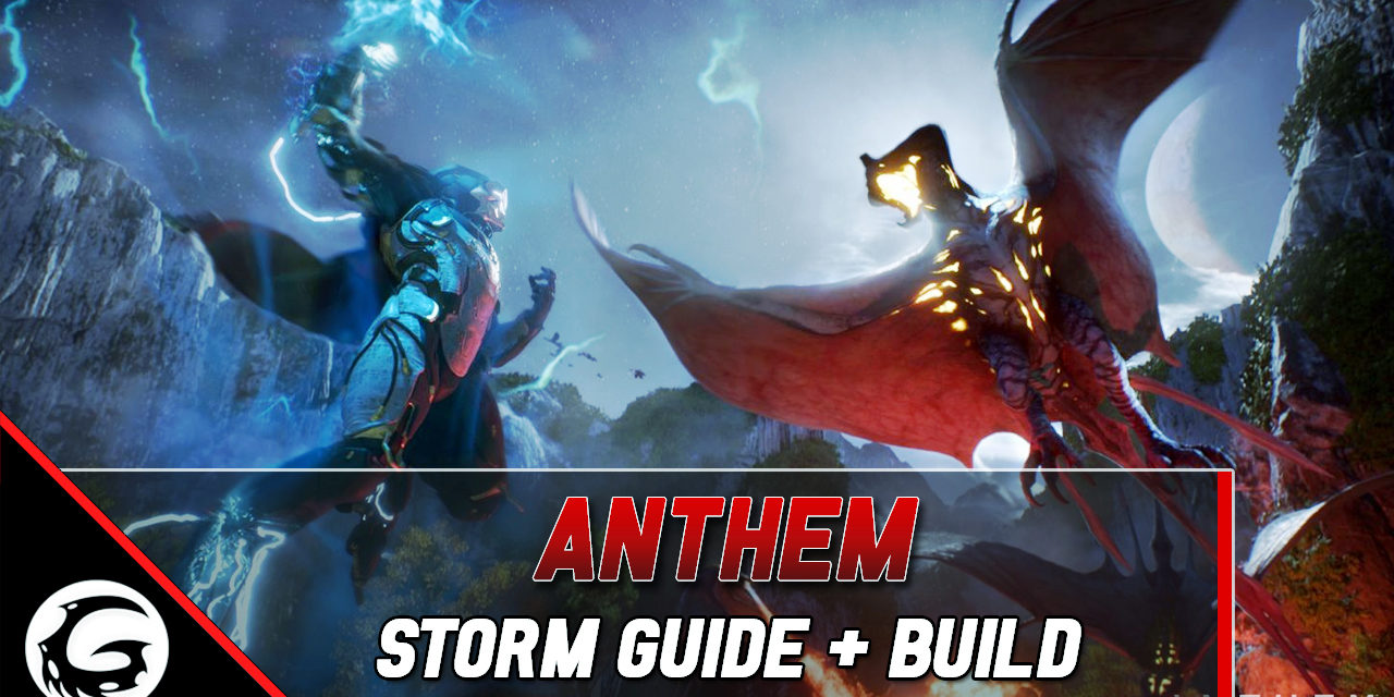 Embrace the Storm: Anthem New Player Storm Guide & Build