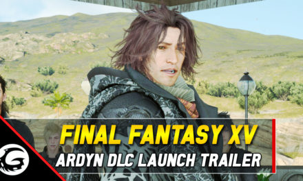 Final DLC For Final Fantasy XV 'Episode Ardyn' Releases Today With Epic Launch Trailer