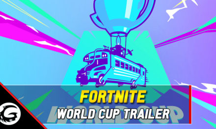 Win Big In Fortnite's World Cup, New Trailer Released