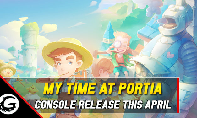 PC Sandbox Farming Sim 'My Time At Portia' Launching on Consoles This April