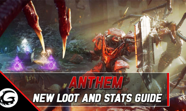 Anthem New Loot and Stats Guide