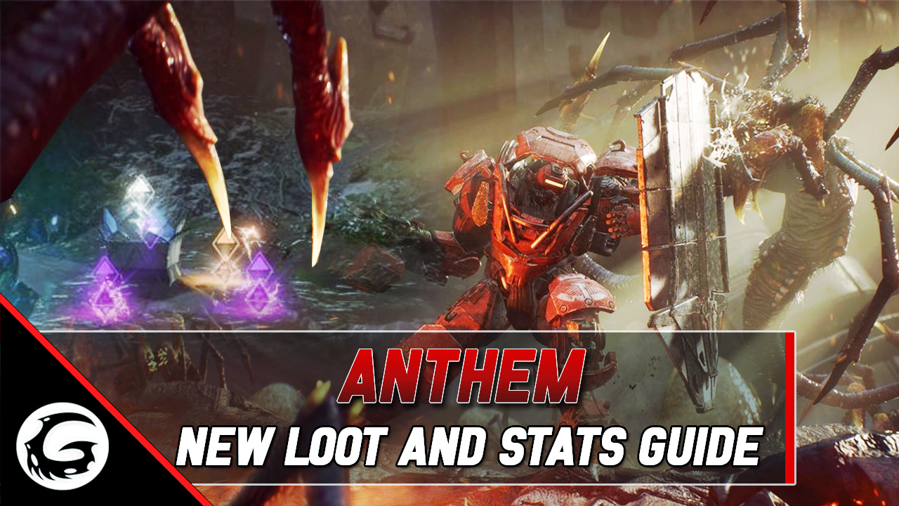 Anthem New Loot and Stats Guide | Gaming Instincts
