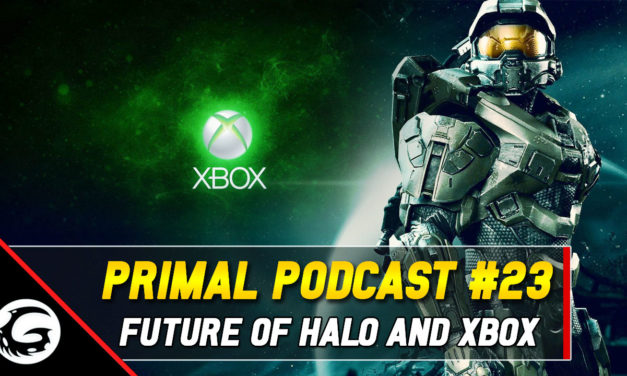 The Primal Podcast – Episode #23: The Future of Halo and Xbox
