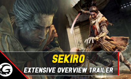 Extensive Overview Trailer For Sekiro: Shadows Die Twice Released