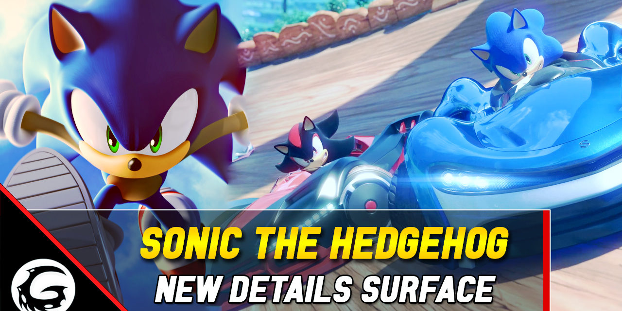 Sonic Team Announced New Sonic The Hedgehog Game Development Started, New Details On Team Sonic Racing Released