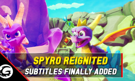 Latest Patch Adds Subtitles To Spyro Reignited Trilogy