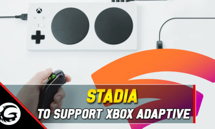 Stadia Will Be Supporting Xbox Adaptive Controller at Launch