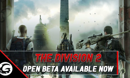 Tom Clancy's The Division 2 Open Beta Available Now