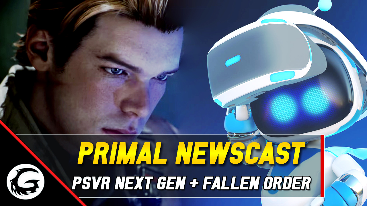 New PSVR Tech, Jedi: Fallen Order Release, and More | Gaming Instincts